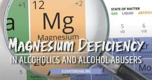Magnesium Deficiency In Those Who Abuse Alcohol