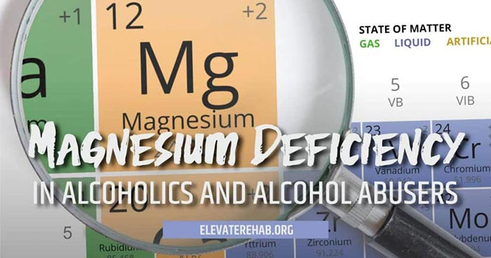Magnesium Deficiency In Alcoholics And Alcohol Abusers