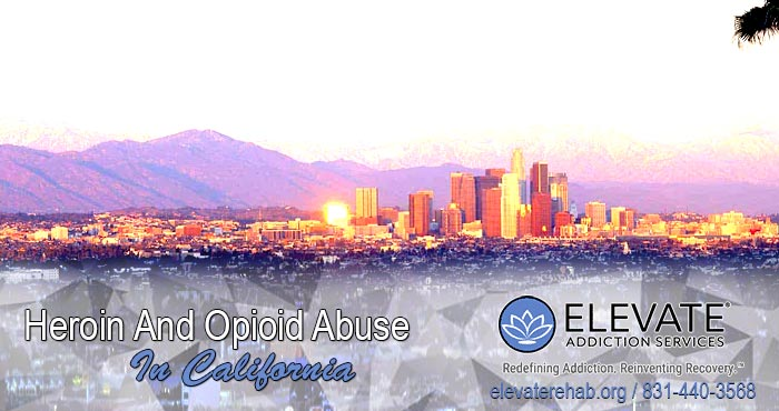 Heroin And Opioid Abuse In California