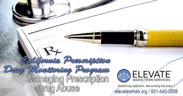 California Prescription Drug Monitoring Program: Managing Prescription Drug Abuse