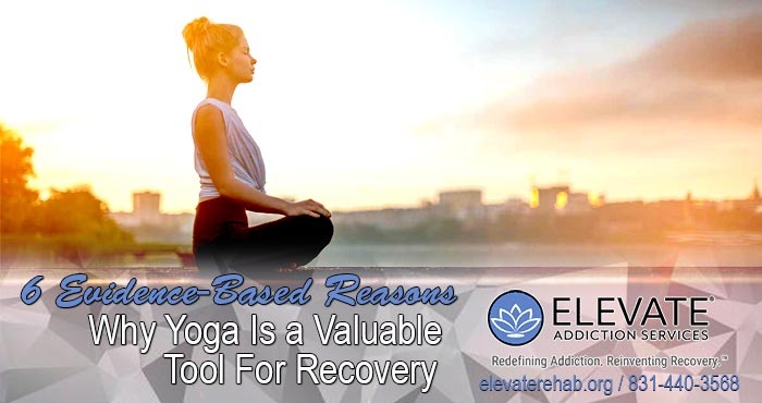 6 Evidence-Based Reasons Why Yoga Is A Valuable Tool For Recovery