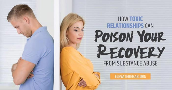 How Toxic Relationships Can Poison Your Recovery