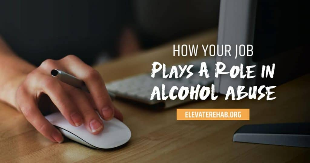 How Your Job Plays A Role In Addiction