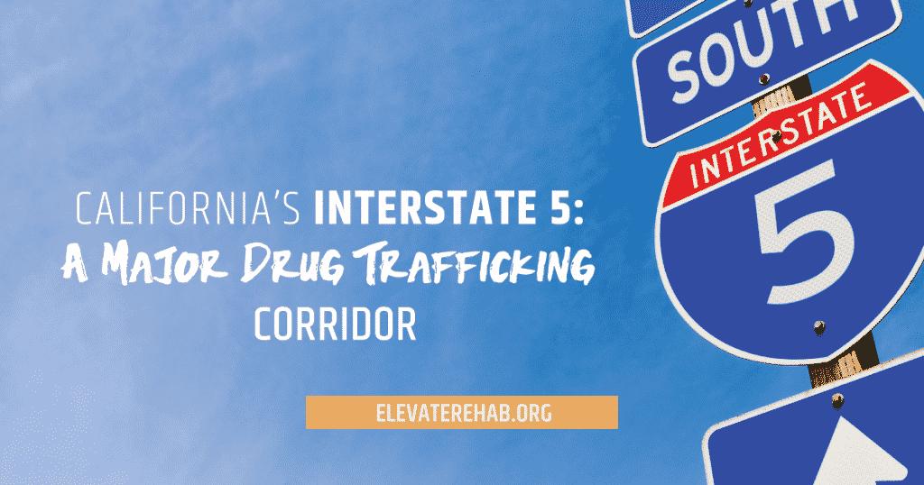I-5 Drug Trafficking Corridor