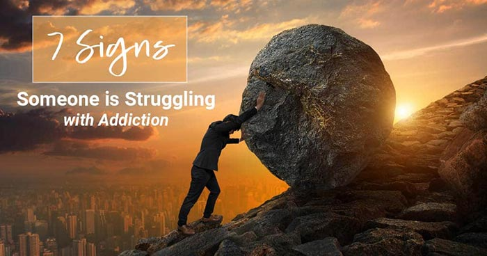 7 Signs Someone Is Struggling With Addiction