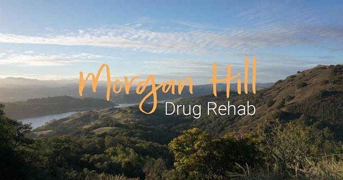 Morgan Hill Drug Rehab