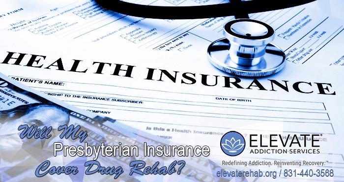 Will Presbyterian Insurance Cover Drug Rehab