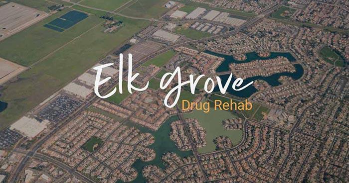 Elk Grove Drug Rehab