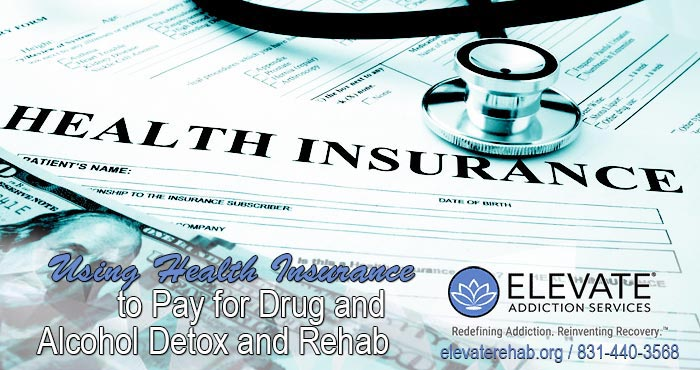Using Health Insurance To Pay For Drug Rehab
